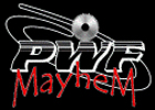 Premier Wrestling Federation Mayhem